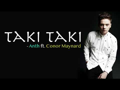 Taki Taki – DJ Snake ft. Selena Gomez, Ozuna & Cardi B (Anth ft. Conor Maynard Cover) lyrics