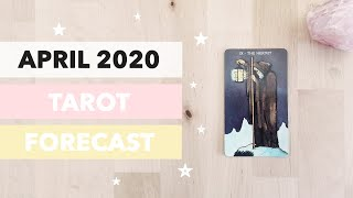 April 2020 Tarot Forecast - Soul-Search, Re-think, Change the World! 🌈