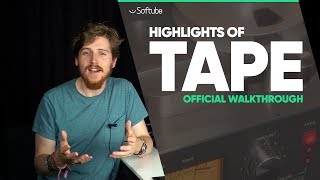 Softube Tape - Highlights Walkthrough
