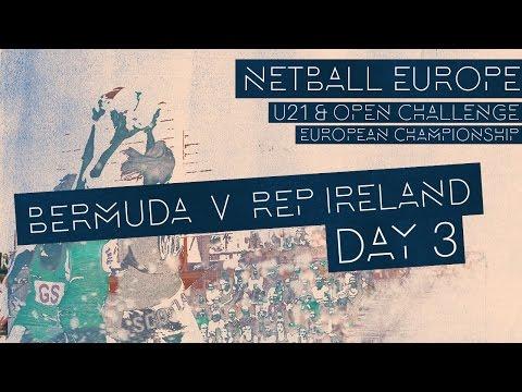 Bermuda v Republic of Ireland l Netball Europe Invitational Section 2017