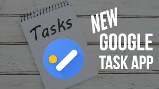 Get More Done With the NEW Google Tasks