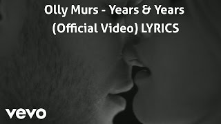 Olly Murs - Years & Years (Official Video) LYRICS HD