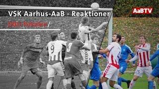 Reaktioner efter VSK Aarhus-AaB