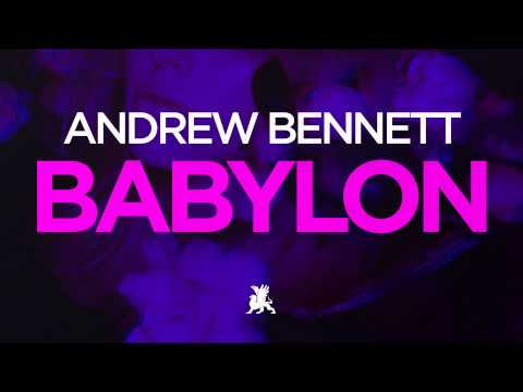 Andrew Bennett - Babylon (Radio Edit)