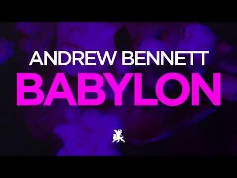 Andrew Bennett - Babylon (Radio Edit)
