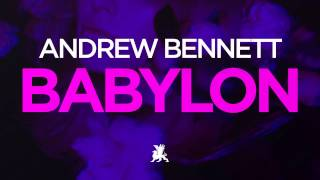 Andrew Bennett Babylon Radio Edit