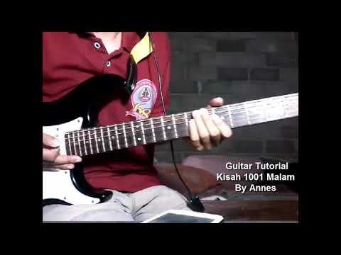 Guitar Tutorial Kisah 1001 Malam By Annes