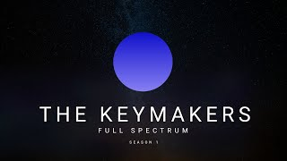 The Keymakers - Full Spectrum - S1E2