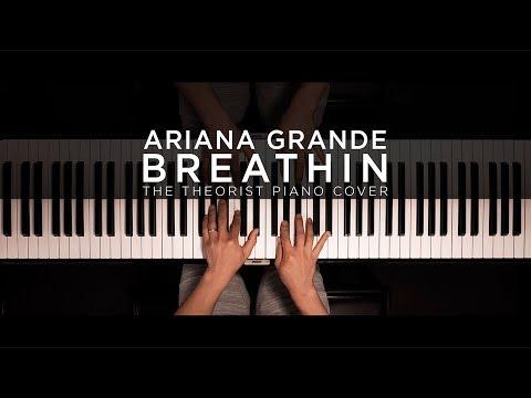 Ariana Grande - Breathin | The Theorist Piano Cover