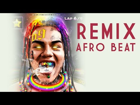 AFRO BEAT 6ix9ine & Nicki Minaj FEFE Afro Bros REMIX 2019