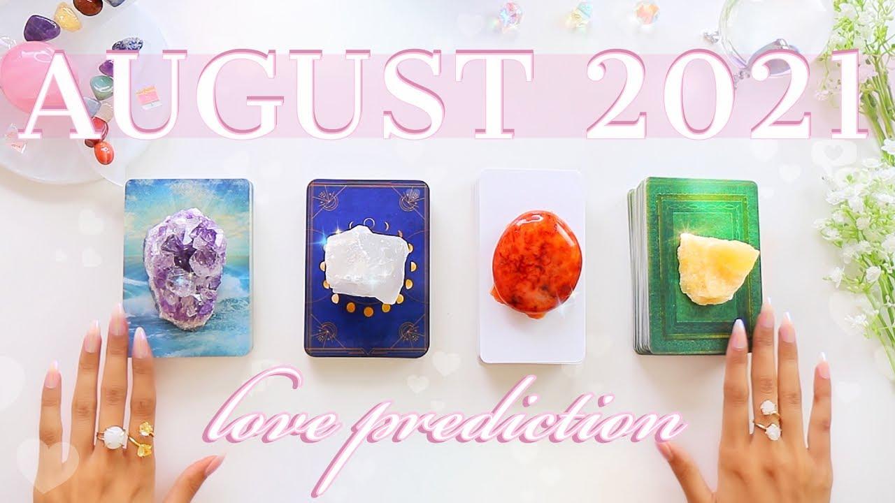 🔮Single's August 2021 LOVE Prediction 💕💏🔥Zodiac-Based✨Tarot Reading✨🔮🧚♂️Pick Twice✨