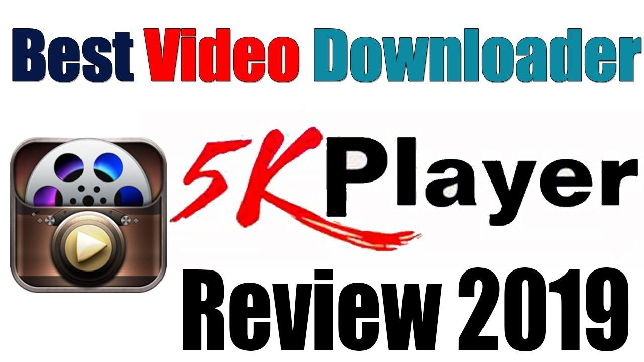Best 4k video downloader 5kplayer review 2019 bangla