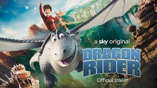 Dragon Rider | Official Trailer | Sky Cinema