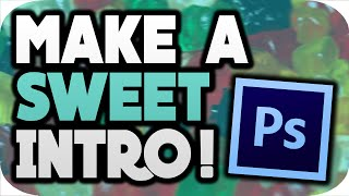 How To Make An INTRO With PHOTOSHOP 2016!