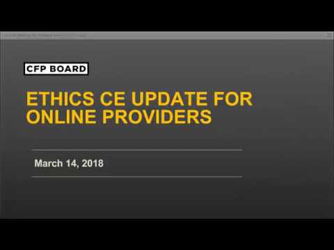 CFP Board Ethics CE Update for Online Providers