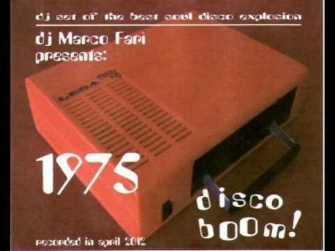 1975:  DISCO  BOOM ! - dj Marco Farì -  (dj set)
