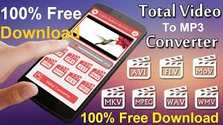 Free Download and Install Total Video to Audio MP3 Converter with Serial Key|Latest, Full Version PC