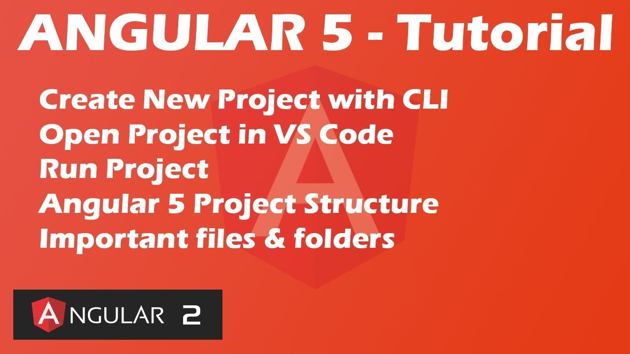 Angular 5 Tutorial - Create New Project - Project Structure - Important  Files and Folders | 2