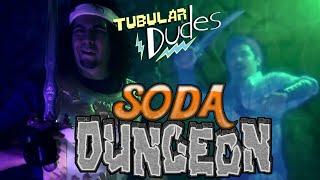 Tubular Dudes - SODA DUNGEON