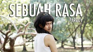 AGNEZ MO - SEBUAH RASA (PARODY)