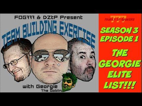 TEAM BUILDING EXERCISE-THE GEORGIE ELITE LIST (S3,E1)