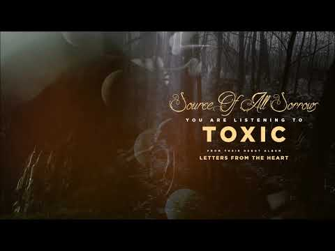 "Source Of All Sorrows - ""Toxic"" (Official Audio)"