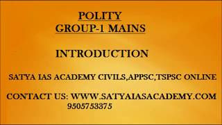 MAINS POLITY INTRODUCTION FOR CIVILS,APPSC,TSPSC
