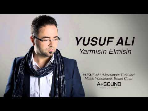 Yusuf Ali - Yarmısın Elmisin