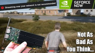 "Nvidia's ""GeForce Now"" Game Streaming Vs BAD Internet and TERRIBLE Graphics Card."