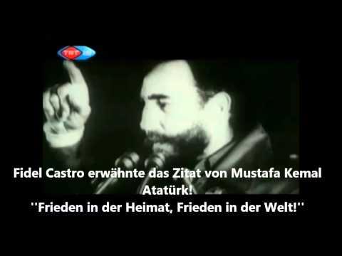 Fidel Castros Sympathie zu Mustafa Kemal Atatürk! - Kuba