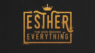 Sunday 31st Jan 2021 - Esther 1