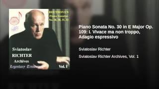 Piano Sonata No. 30 in E Major Op. 109: I. Vivace ma non troppo, Adagio espressivo