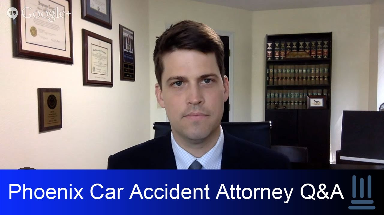 Phoenix Car Accident Attorney Answers Legal Questions- Kelly Law Team