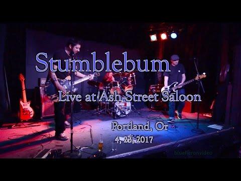 Stumblebum -Live- at Ash Street Saloon 4, 23, 2017 -Full Set
