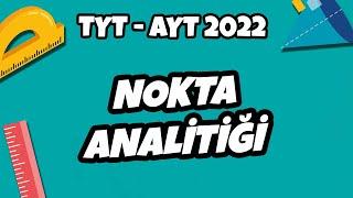 TYT - AYT Geometri - Nokta Analitiği  TYT - AYT Geometri 2022 hedefekoş