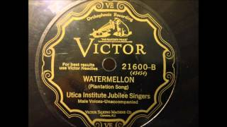 Watermellon (Plantation Song) - Utica Institute Jubilee Singers