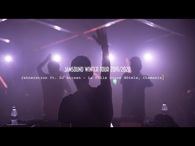Jamsound Winter Tour 2019/2020 - Jahneration ft. Selecta Antwan - Folie Douce, Chamonix - Aftermovie