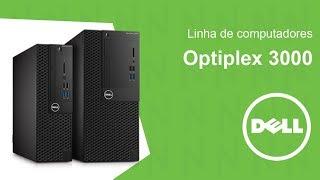 Linha Dell Optiplex 3000 - Optiplex 3050
