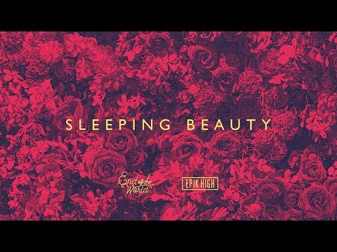 EPIK HIGH (에픽하이) X END OF THE WORLD (SEKAI NO OWARI) - SLEEPING BEAUTY [Official Audio]