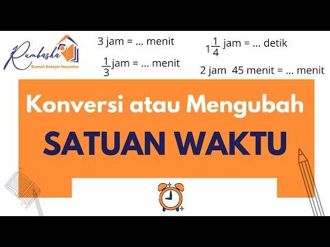 konversi-/-mengubah-satuan-waktu-(jam,-menit,-dan-detik-)-||-matematika-kelas-5-sd