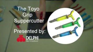 The Toyo Thomas Grip Super Cutter | Delphi Glass