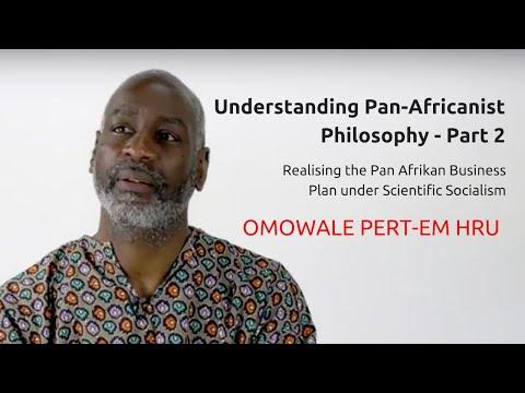 Understanding Pan Africanist Philosophy - Part 2