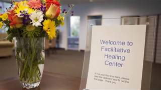 What is Facilitative Healing Center