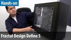 Fractal Design Define S im Hands-on | deutsch / german