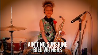 Ain't No Sunshine  - Bill Withers  - Boss RC 505 - Fender - Ludwig - Yamaha Saxophone