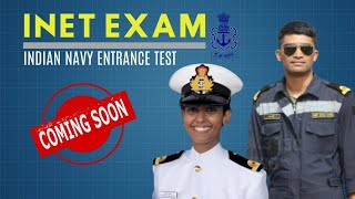 Indian Navy Entrance Test (INET) - Coming Soon (New entry for Men & Women)