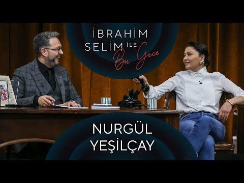 İbrahim Selim ile Bu Gece #64: Nurgül Yeşilçay, İlyada