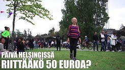 MYDAY - HELSINGISSÄ -A DAY IN HELSINKI - RIITTÄÄKS 50€ -OSA 1