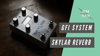 GFI System Skylar Reverb // Full Course Meal Guitar Pedal Demo