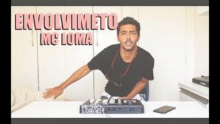 Mc Loma - ENVOLVIMENTO (sento, sento) LIVE EDIT